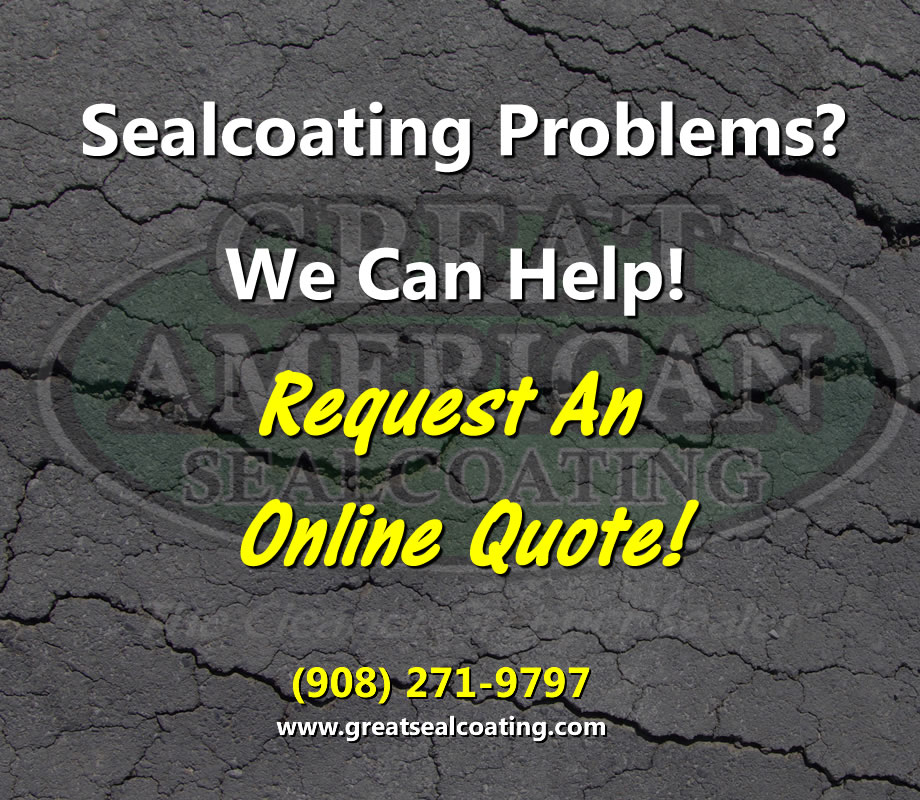 sealcoating problems | we can help