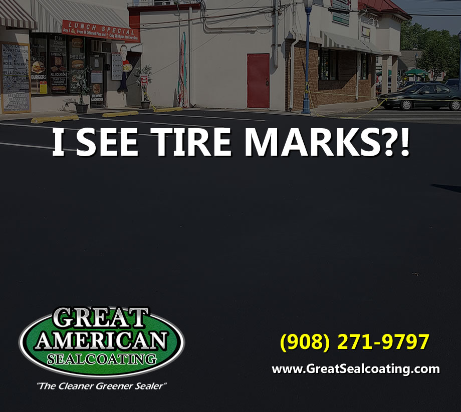 Great American Sealcoating | I See Tire Marks